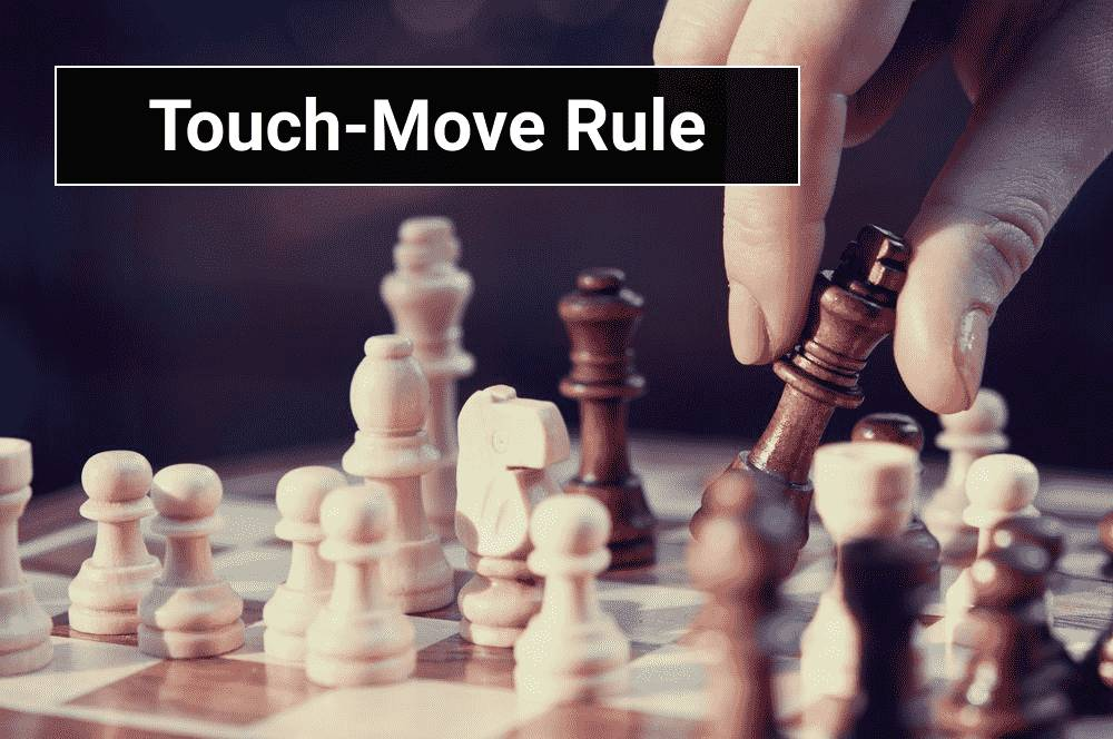 Chess Rules: Touch-Move Rule